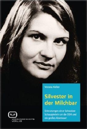 """""""Charakter mit komischem Einschlag"""" oder wie eine Schweizerin in der DDR eine Schauspielkarriere versuchte"""